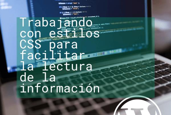 Trabajando con estilos CSS para facilitar la lectura de la información